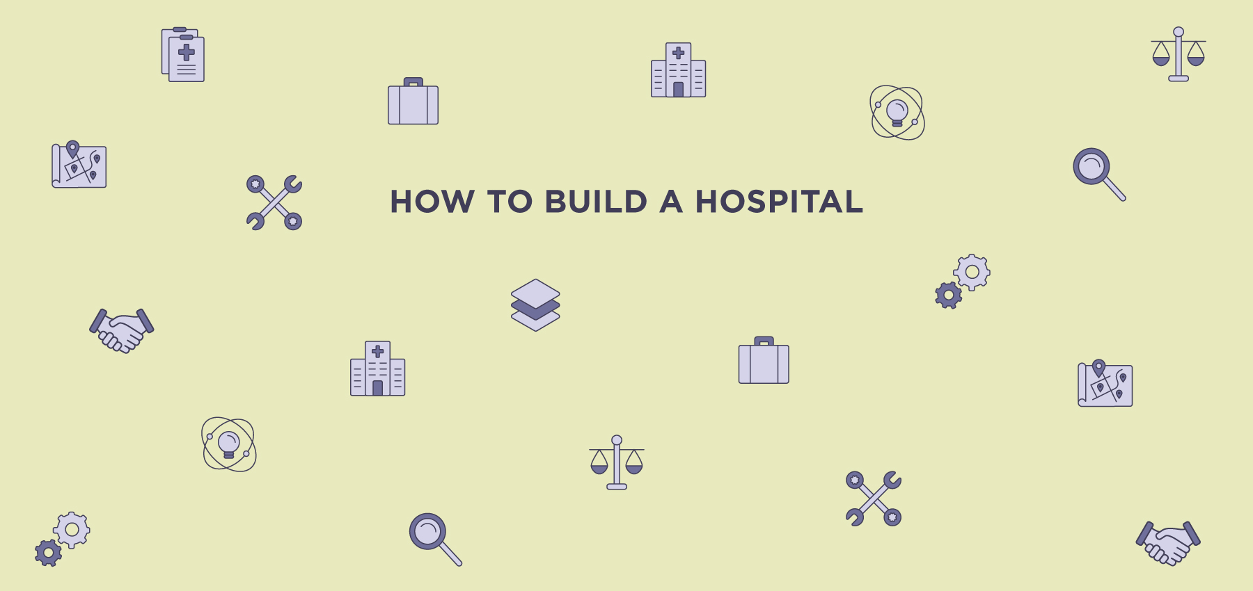 How to build a hospital